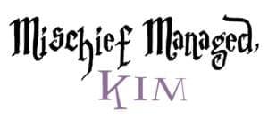 Mischief Managed! -Kim
