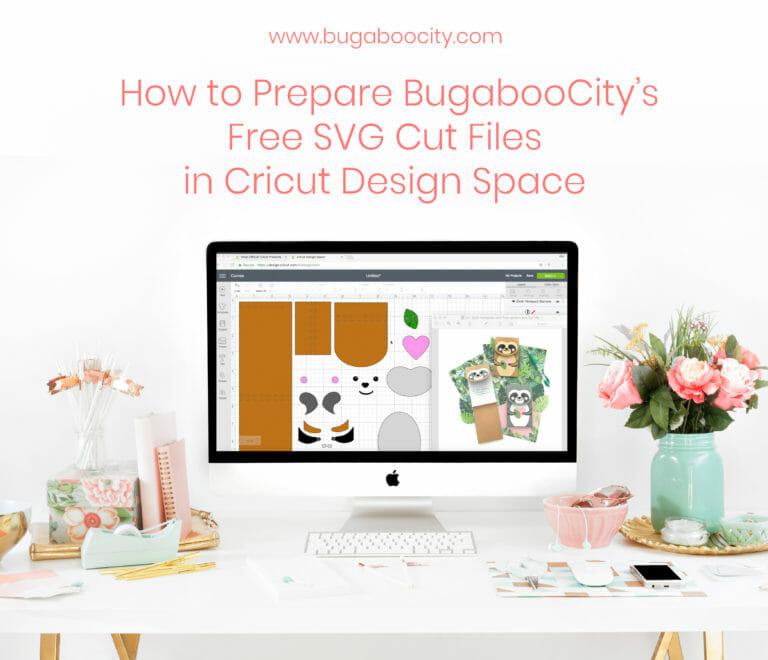 Preparing BugabooCity SVG Cut Files in Cricut Design Space