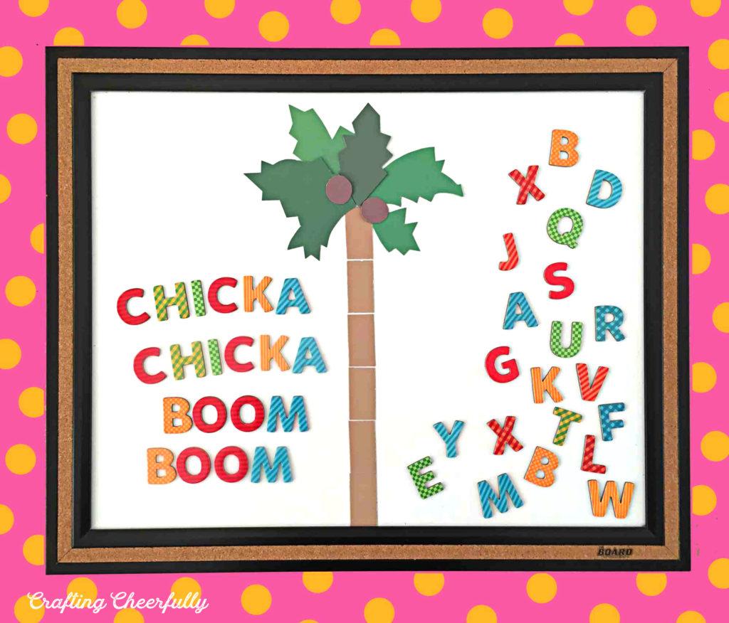 Chicka Chicka Boom Boom Magnet Board