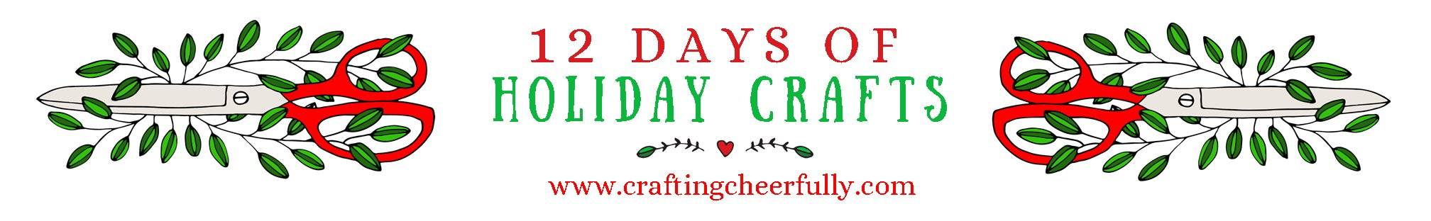 12 Days of Holiday Crafts by Crafting Cheerfully