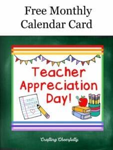 Free Monthly Calendar Card Teacher Appreciation Day