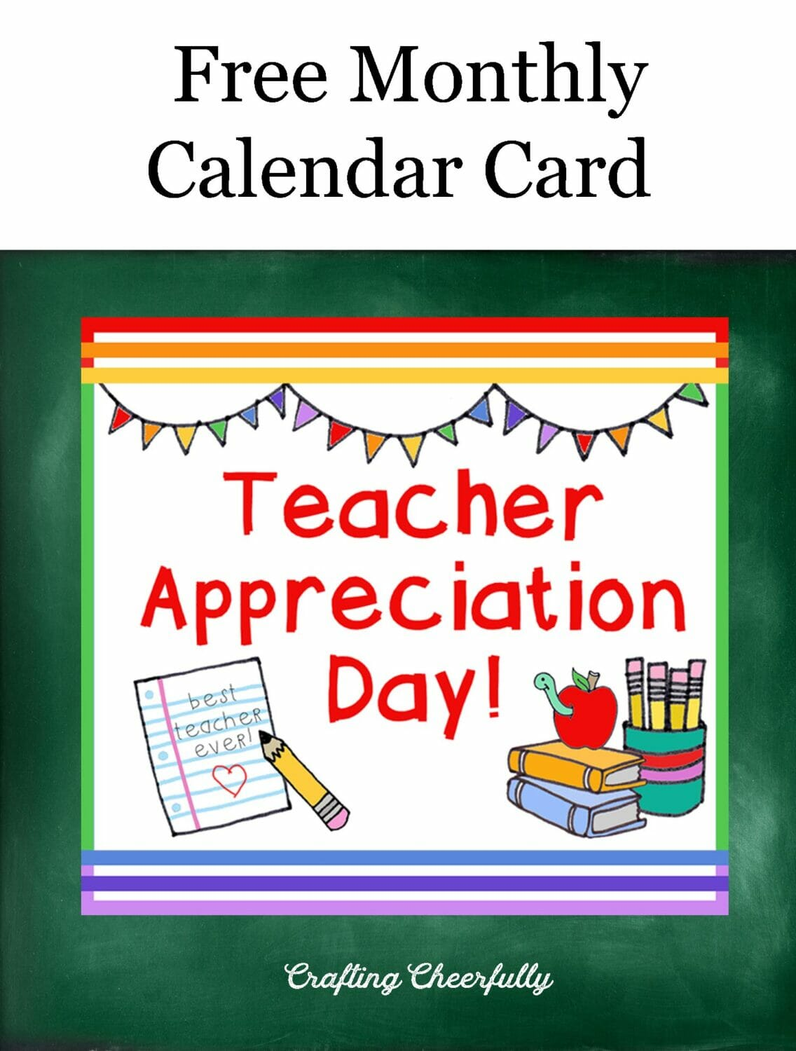 Free Monthly Calendar Card Teacher Appreciation Day