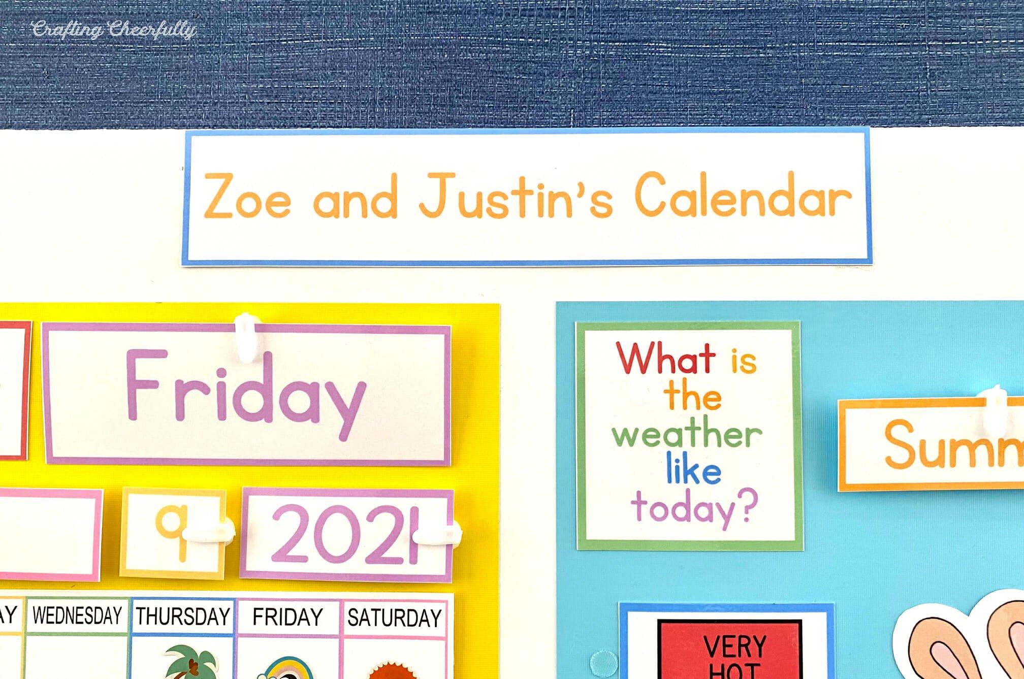Children's Calendar personlized with children's names.