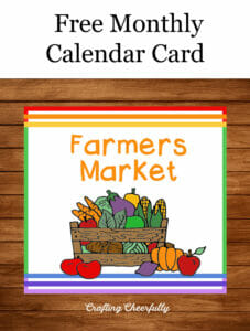 Free Monthly Calendar Card is Farmers Market