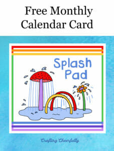 Free Monthly Calendar Card for August 2021 is Splash pad